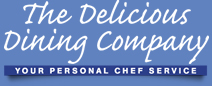 The Delicious Dining Company personal chef service